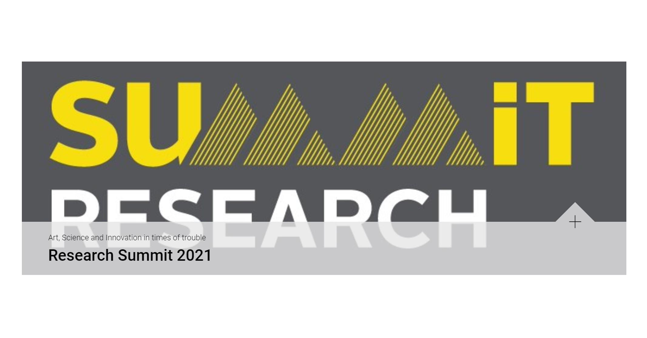 """Research Summit 2021, """"Arte, Ciência e Inovação em tempos de crise"""""""