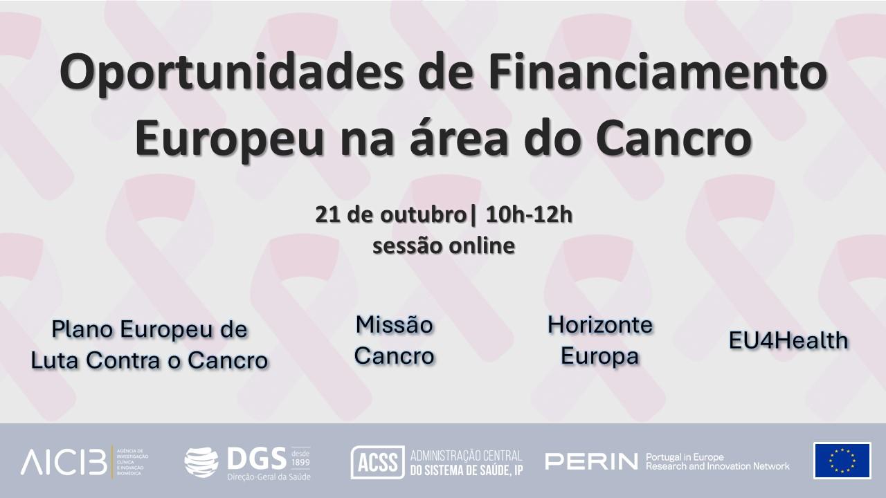 Webinar – Oportunidades de Financiamento Europeu na área do Cancro